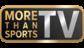 More Than Sports TV HD